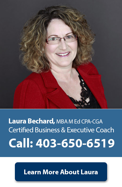 Calgary Business Coach, Laura Bechard, MBA, M Ed, CPA-CGA